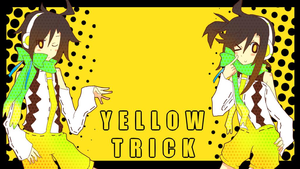 YELLOW TRICK by Kream-Cheese