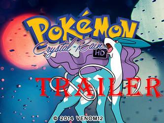 Pokemon Crystal Rain HD Over The World Trailer by Venom12314