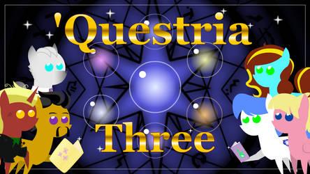 'Questria -Three by AntonyC