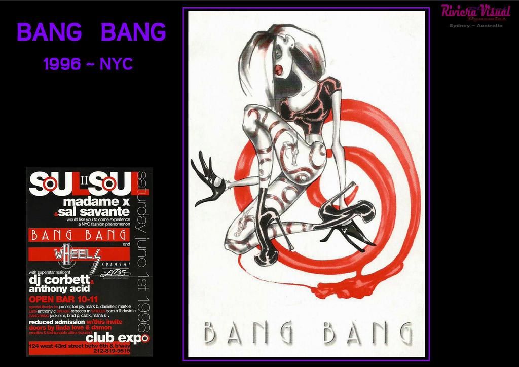 BANG   BANG , NYC 1996 by RivieraVisual