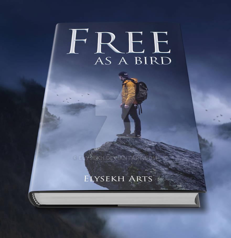 Frees as a bird | Book cover