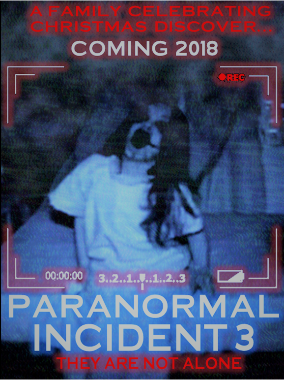 Paranormal Incident 3 Movie Poster Fan Made By Jorgepuey5