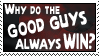 Good Guys Stamp by WolvenFlames