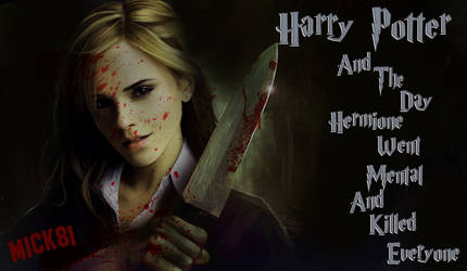 Hermione Slasher Film Poster by Mick81