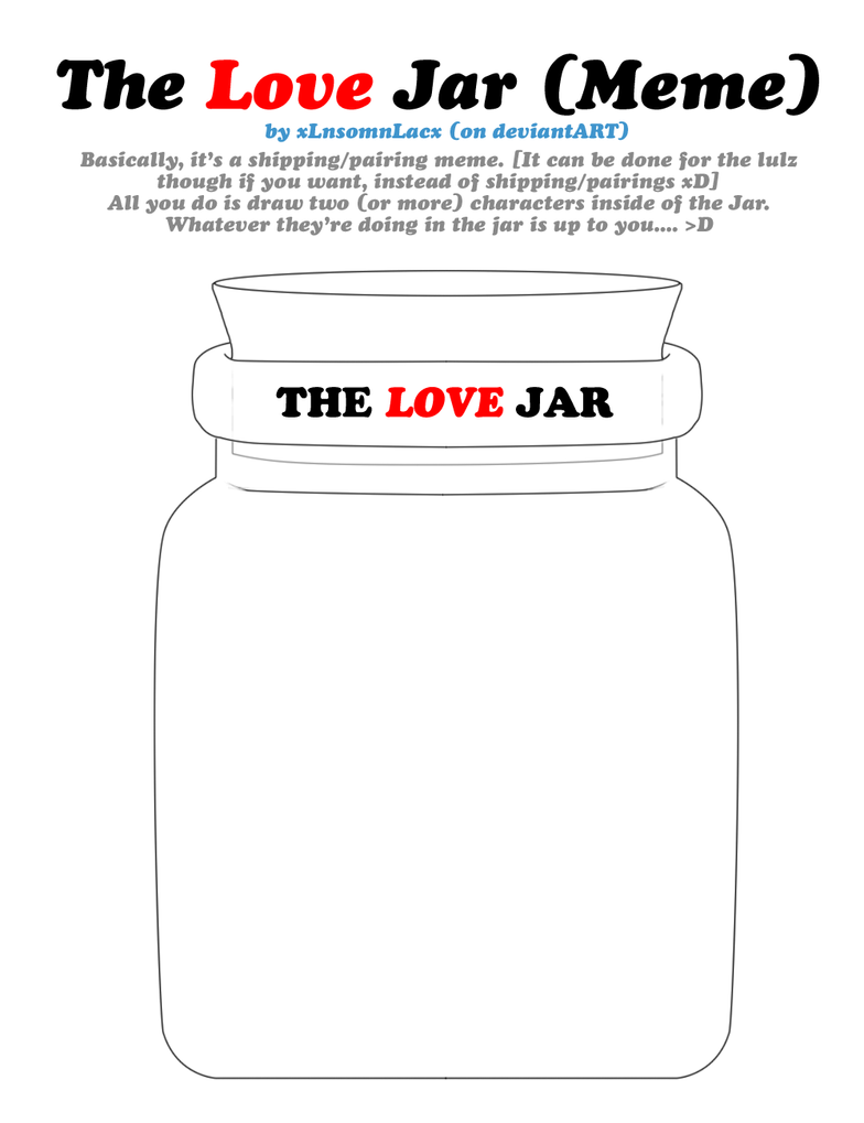 MEME: The Love Jar Meme BLANK by xlnSoMnlaCx