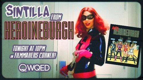 Episode 16: Heroineburgh and Sintilla on PBS!