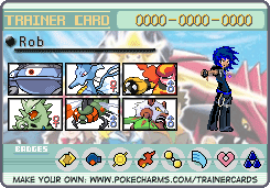 Rob's Trainer Card by Poke-Master250