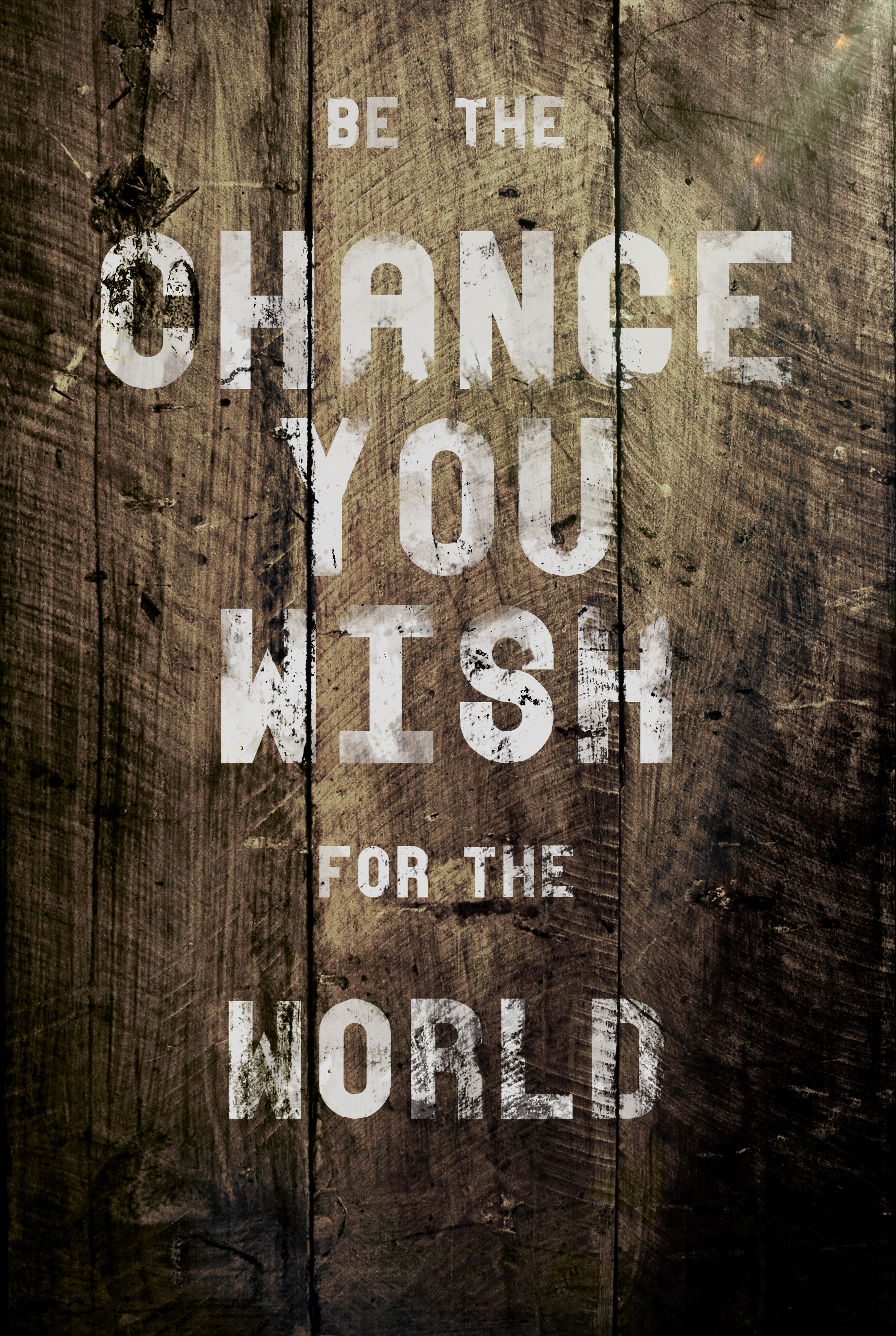 Be The Change You Wish For The World by JuicyLung