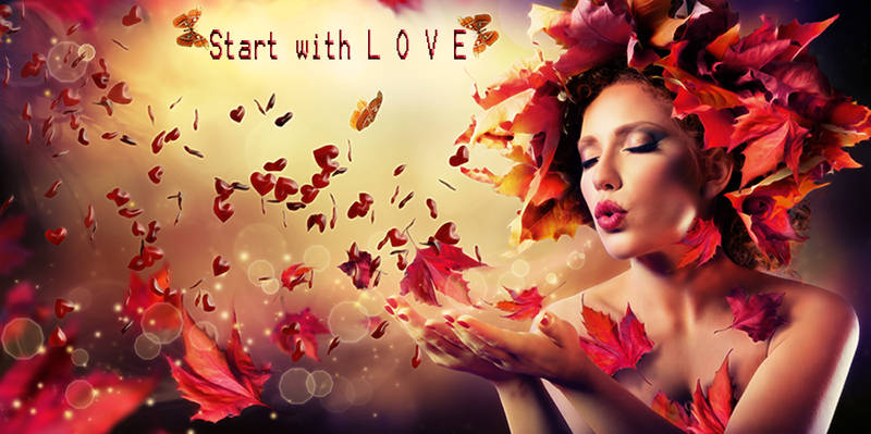 Start with love
