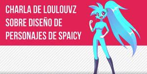 Charla de LoulouVZ sobre estilo Spaicy
