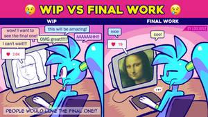 Wip vs Final Work