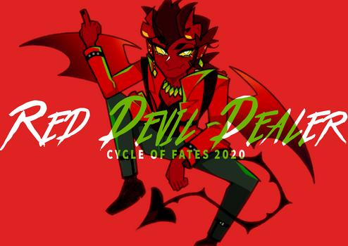 [OC] RED DEVIL DEALER
