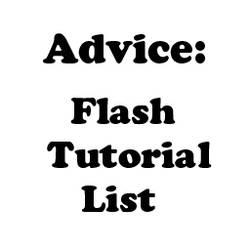 Advice: Flash Tutorial List by Crevist