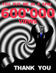 Thanks Much For 600 000 Views