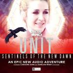 UNIT : Sentinels Of The New Dawn