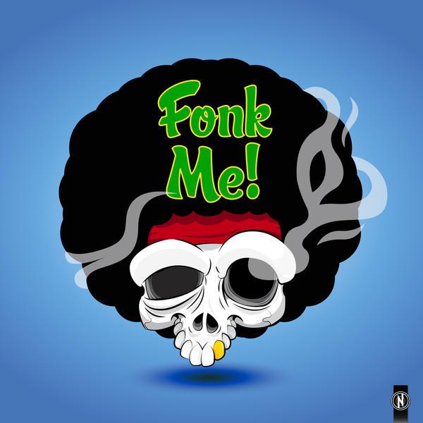 Fonk Me! by PhantomxLord