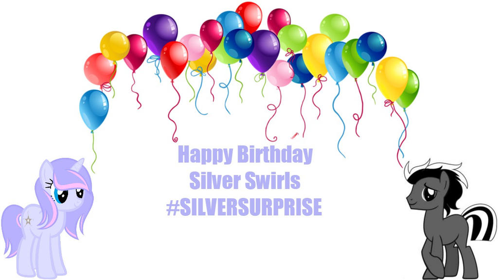 Happy Birthday to you Silver Swirls! by emiltheman22