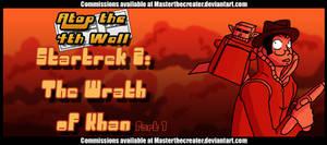 AT4W: Wrath of Khan 1 by DrCrafty