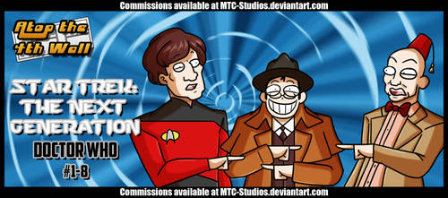 Star Trek- The Next Generation  Doctor Who  #1-8