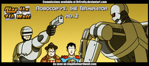 AT4W: Robocop vs. the Terminator #2 by DrCrafty
