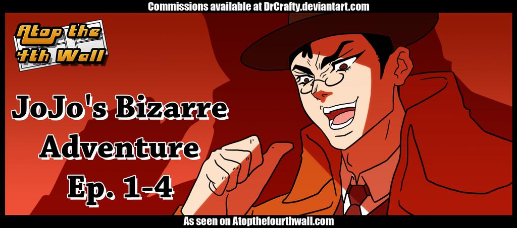 AT4W JoJos Bizarre Adventure Ep 1 4 By DrCrafty
