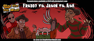 AT4W: Freddy vs. Jason vs. Ash by DrCrafty