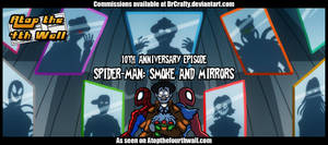 AT4W: Spiderman - Smoke and Mirrors