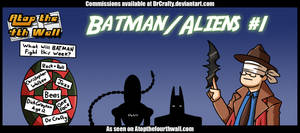 AT4W: Batman Aliens #1 by DrCrafty
