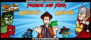AT4W: Phineas and Ferb - Mission Marvel by DrCrafty
