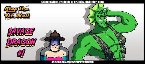 AT4W: Savage Dragon #1 by DrCrafty
