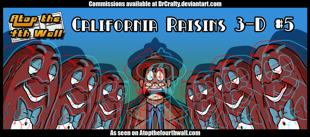 AT4W: California Raisins 3-D #5 by DrCrafty