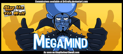 AT4W: Megamind