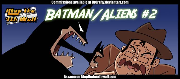 AT4W: Batman Aliens #2