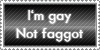 I'm. Not faggot by Destinaetus
