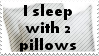 I Sleep with Two Pillows Stamp by flarefugikage