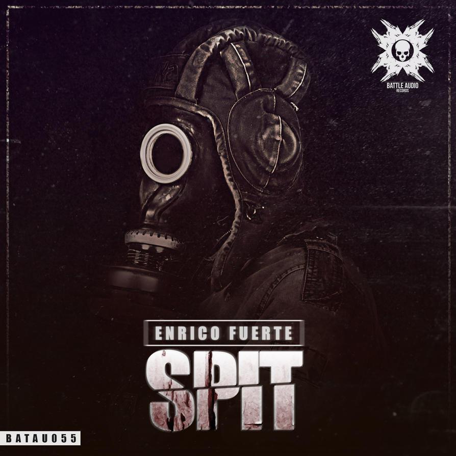 SPIT! by battleaudio