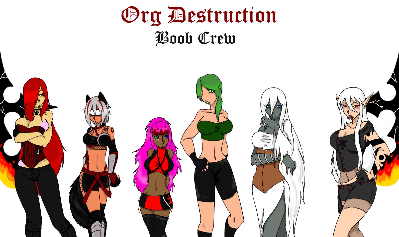 Org Destruction Boob Crew by EmpressOfDestruction