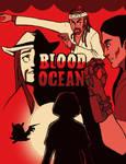 BLOOD. OCEAN.