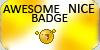 Awesome Nice Badge by awesomebadge2plz