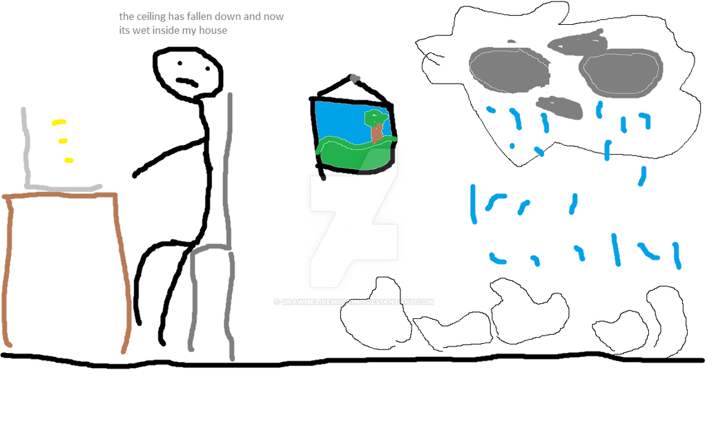 Mr Creepssss your ceiling has collapsed by DRAWMELIKEMSPAINT