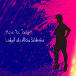 Hold You Tonight (Music Single Cover Art)
