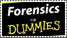 Forensics for dummies stamp by sandwedge