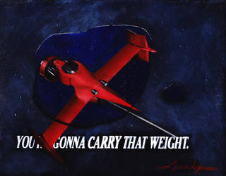You're Gonna Carry That Weight by stephenyavorski
