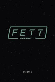 FETT: A Star Wars Story Movie Poster