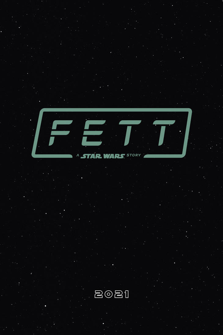 FETT: A Star Wars Story Movie Poster by tyler-wetta