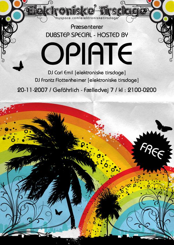 Opiate Flyer By Loonyworld On Deviantart