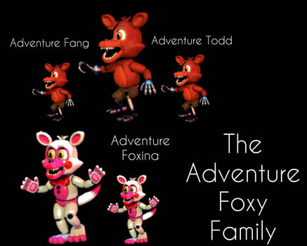 The Adventure Foxy Family