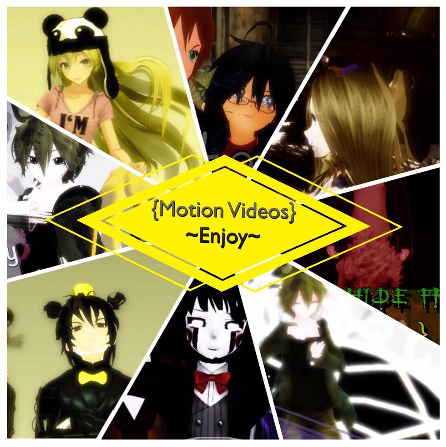 {Motion Videos} Enjoy by NightWitch14