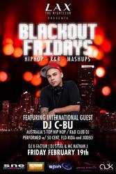 LAX Blackout Fridays DJ C-BU