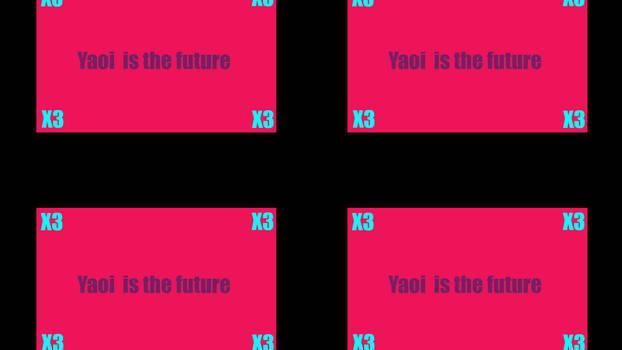 Yaoi is the future